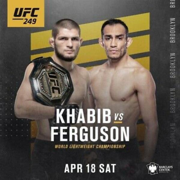UFC 249<br>Khabib vs. Ferguson
